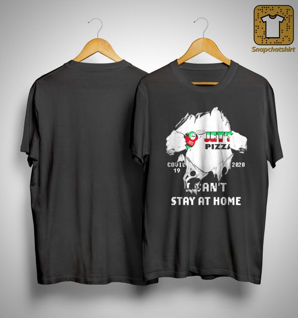 Inside Me Jet's Pizza Covid 19 2020 I Can't Stay At Home Shirt