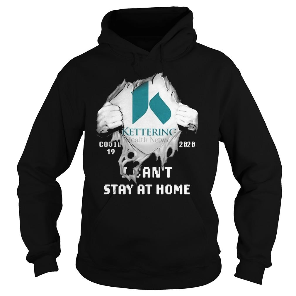 Inside Me Kettering Health Network Covid 19 2020 I Can't Stay At Home Hoodie