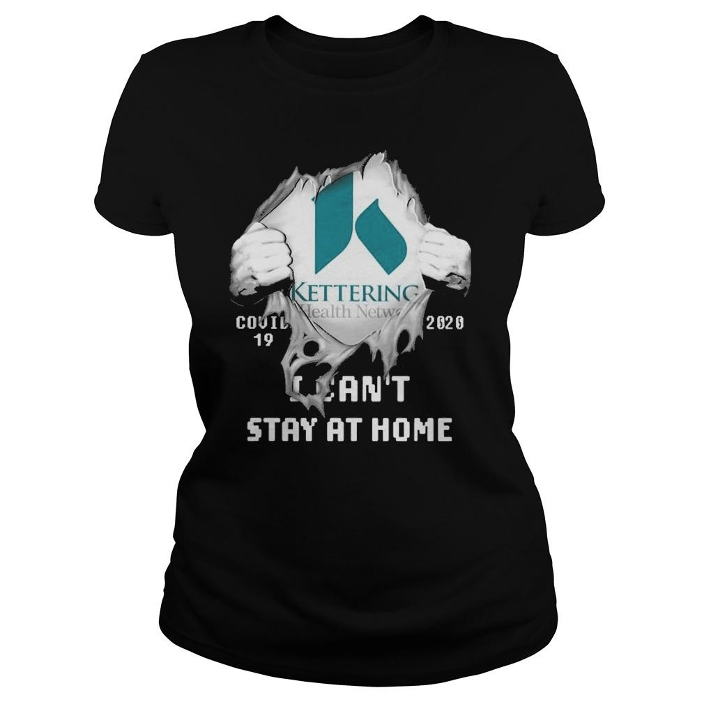 Inside Me Kettering Health Network Covid 19 2020 I Can't Stay At Home Longsleeve