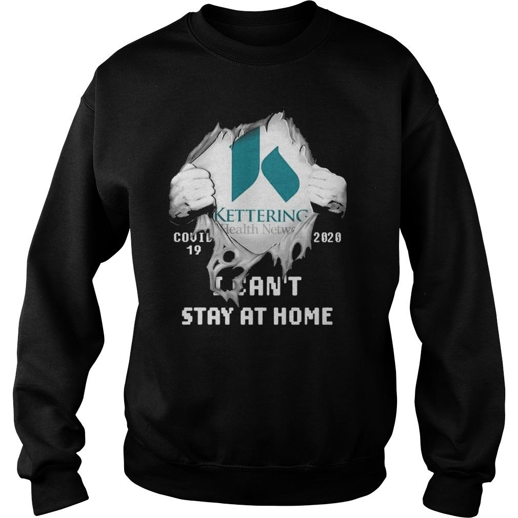 Inside Me Kettering Health Network Covid 19 2020 I Can't Stay At Home Sweater