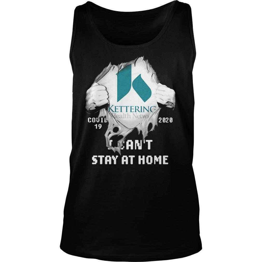 Inside Me Kettering Health Network Covid 19 2020 I Can't Stay At Home Tank Top