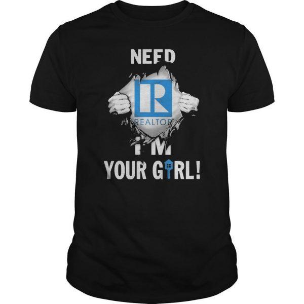 Inside Me Need Realtor I'm Your Girl Shirt