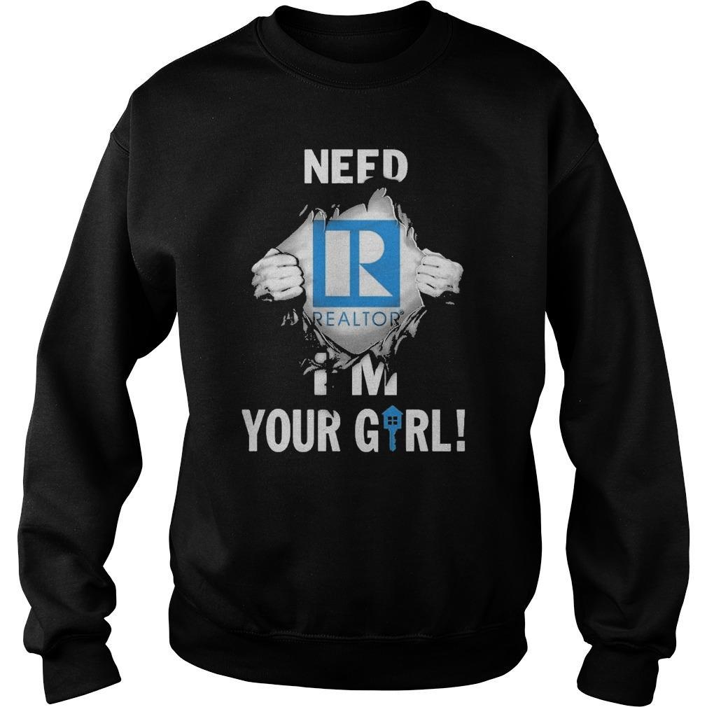 Inside Me Need Realtor I'm Your Girl Sweater