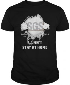 Inside Me Sgs Covid 19 2020 I Can't Stay At Home Shirt