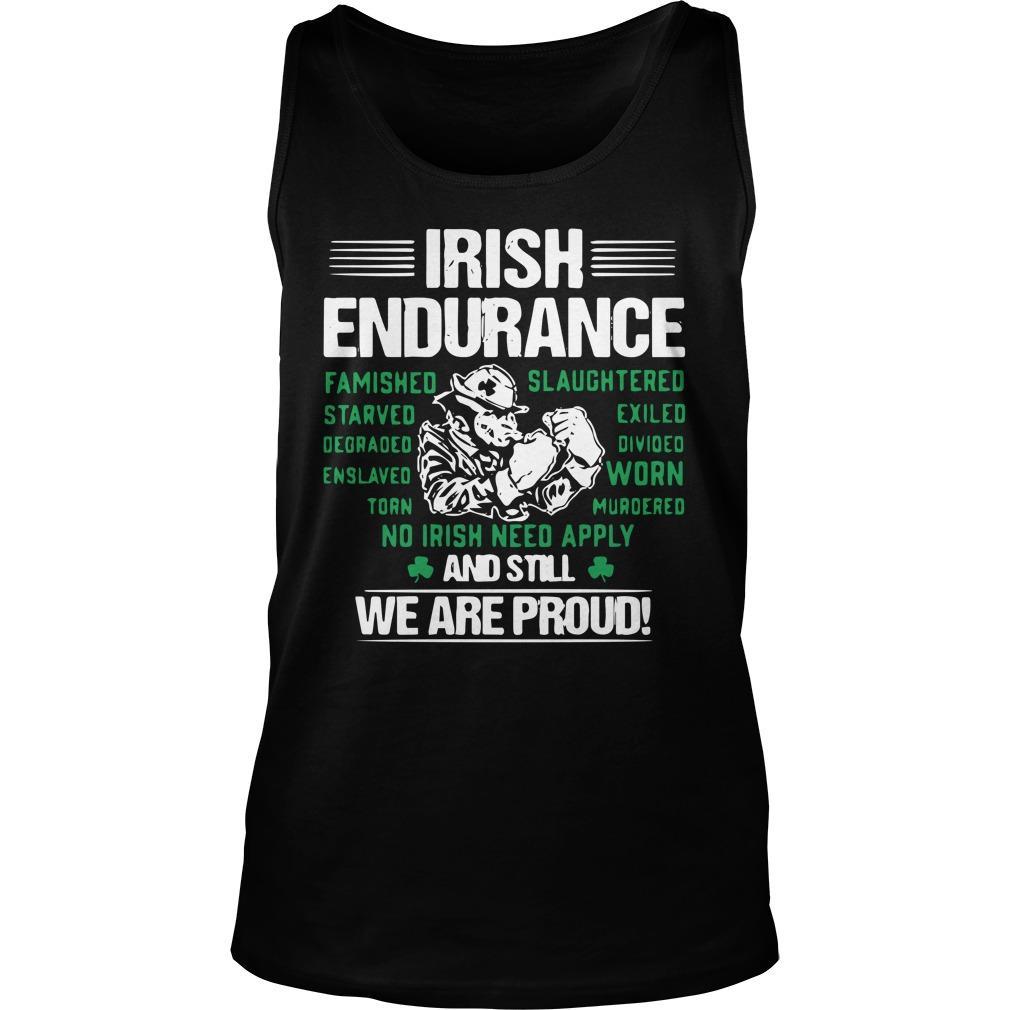 Irish Endurance And Still We Are Proud Tank Top