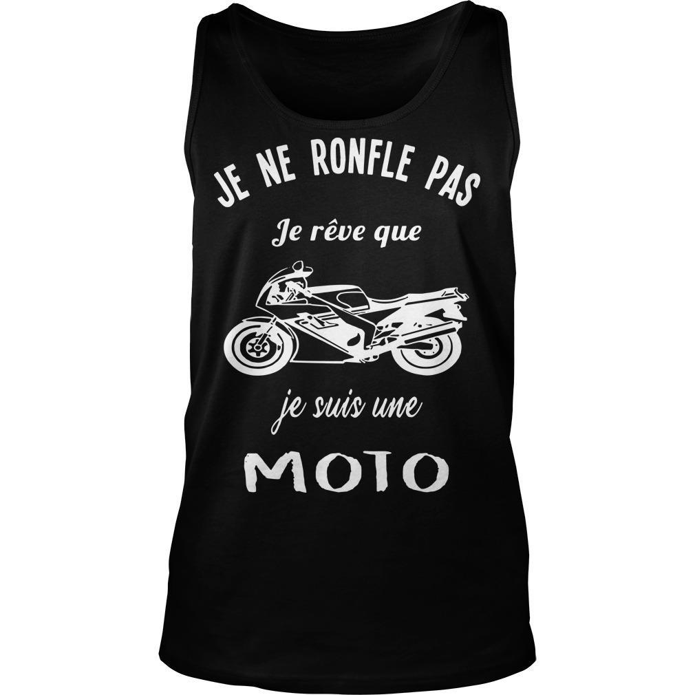 Je Ne Ronfle Pas Je Rêve Que Je Suis Une Moto Tank Top