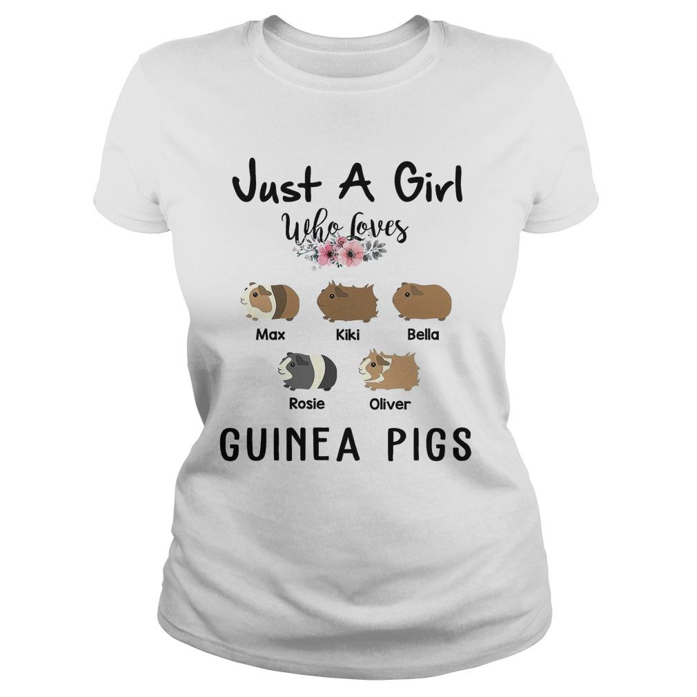 Just A Girl Who Loves Max Kiki Bella Rosie Oliver Guinea Pigs Longsleeve