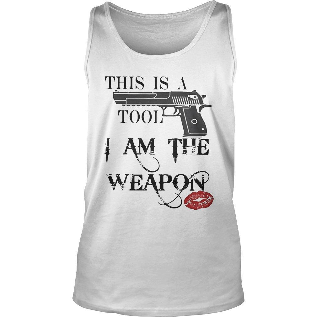 Lipstick Gun This Is A Tool I Am The Weapon Tank Top