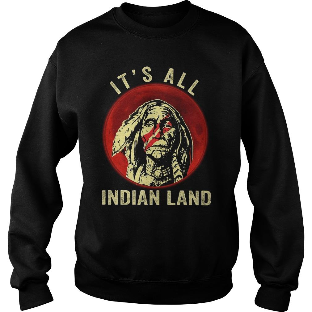 Moon Native It's All Indian Land Sweater