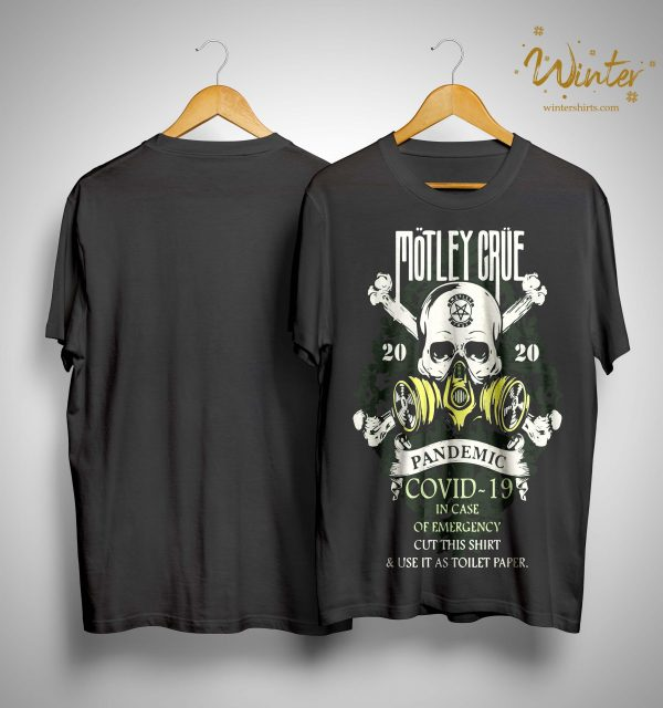 Motley Crue 2020 Pandemic Covid 19 Shirt