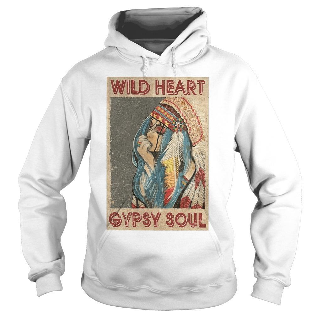 Native Girl Wild Heart Gypsy Soul Hoodie