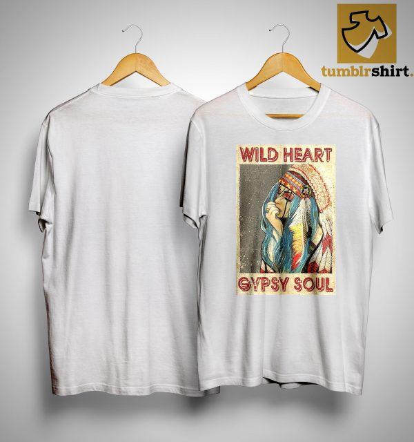 Native Girl Wild Heart Gypsy Soul Shirt