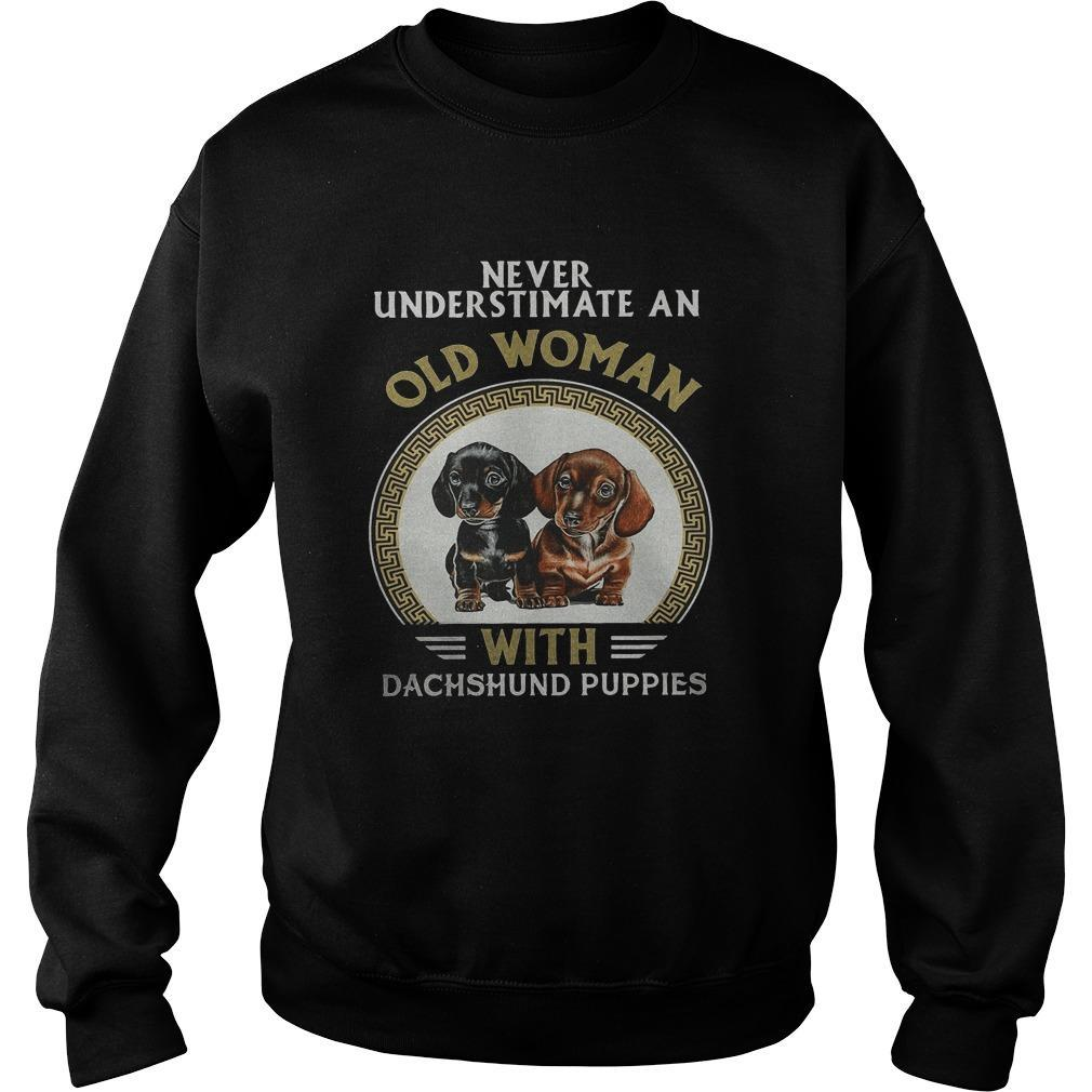 Never Underestimate An Old Woman With Dachshund Puppies Sweater