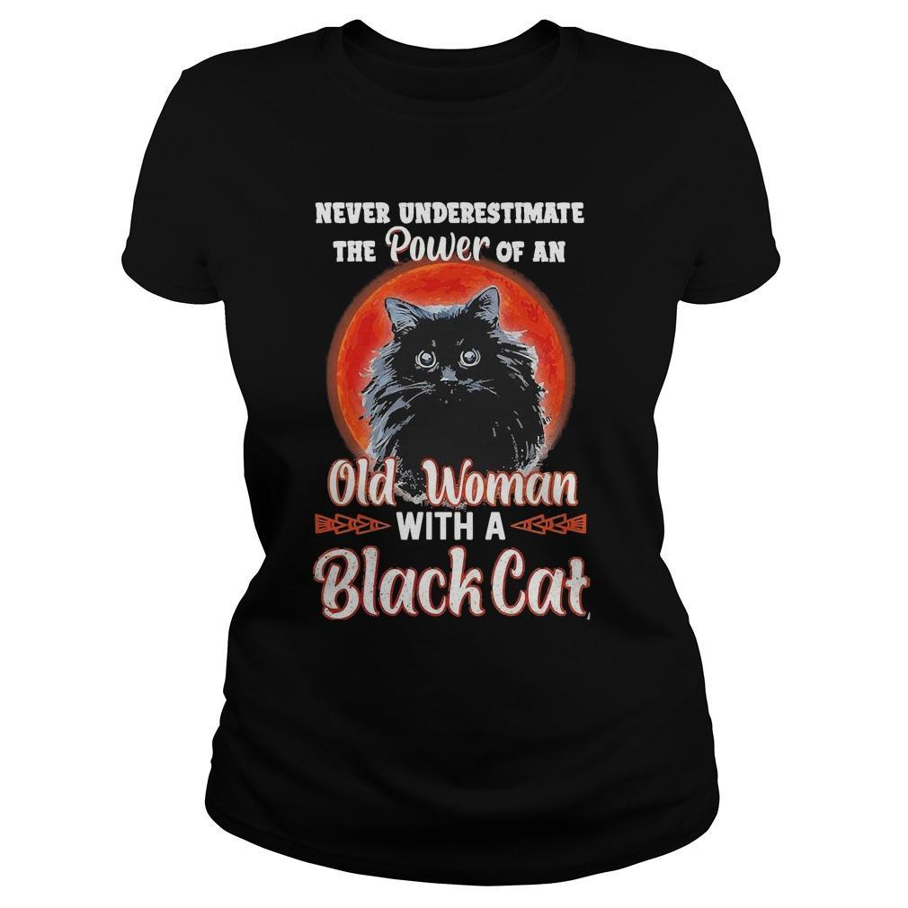 Never Underestimate The Power Of An Old Woman With A Black Cat Longsleeve