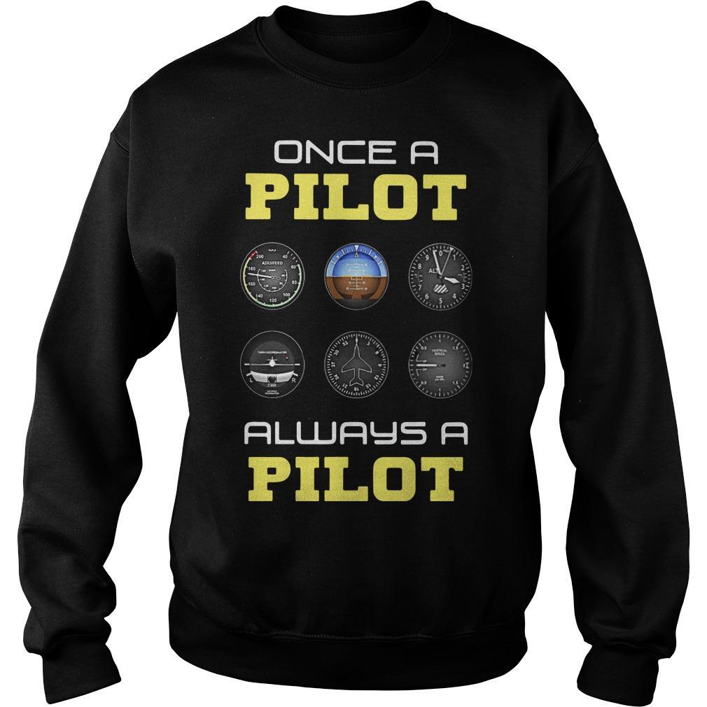 Once A Pilot Always A Pilot Sweater