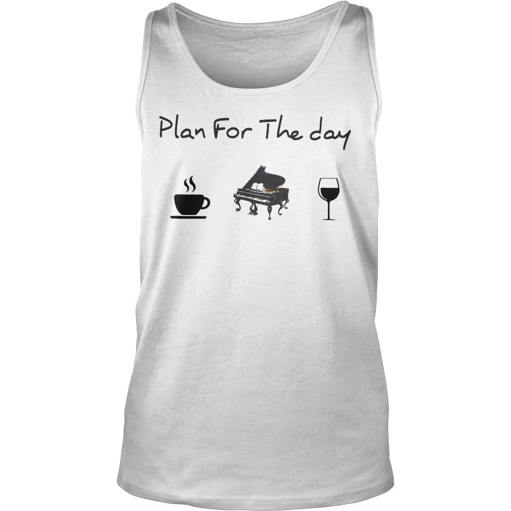 Plan For The Day Coffee Piano Wine Tank Top