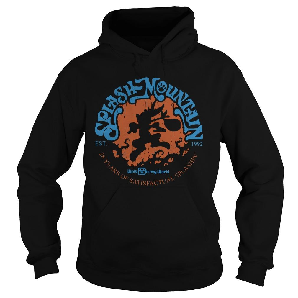Splash Mountain Est 1992 28 Years Of Satisfactual Splashin' Hoodie