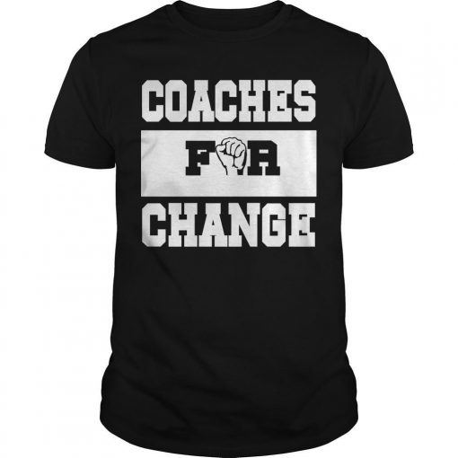 Strong Hand Coaches For Change Shirt