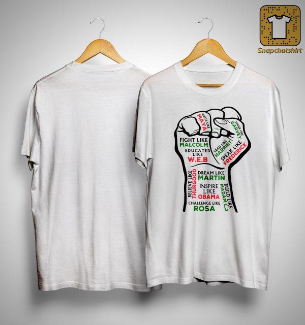 Strong Hand Fight Like Malcolm Educated Like Web Shirt