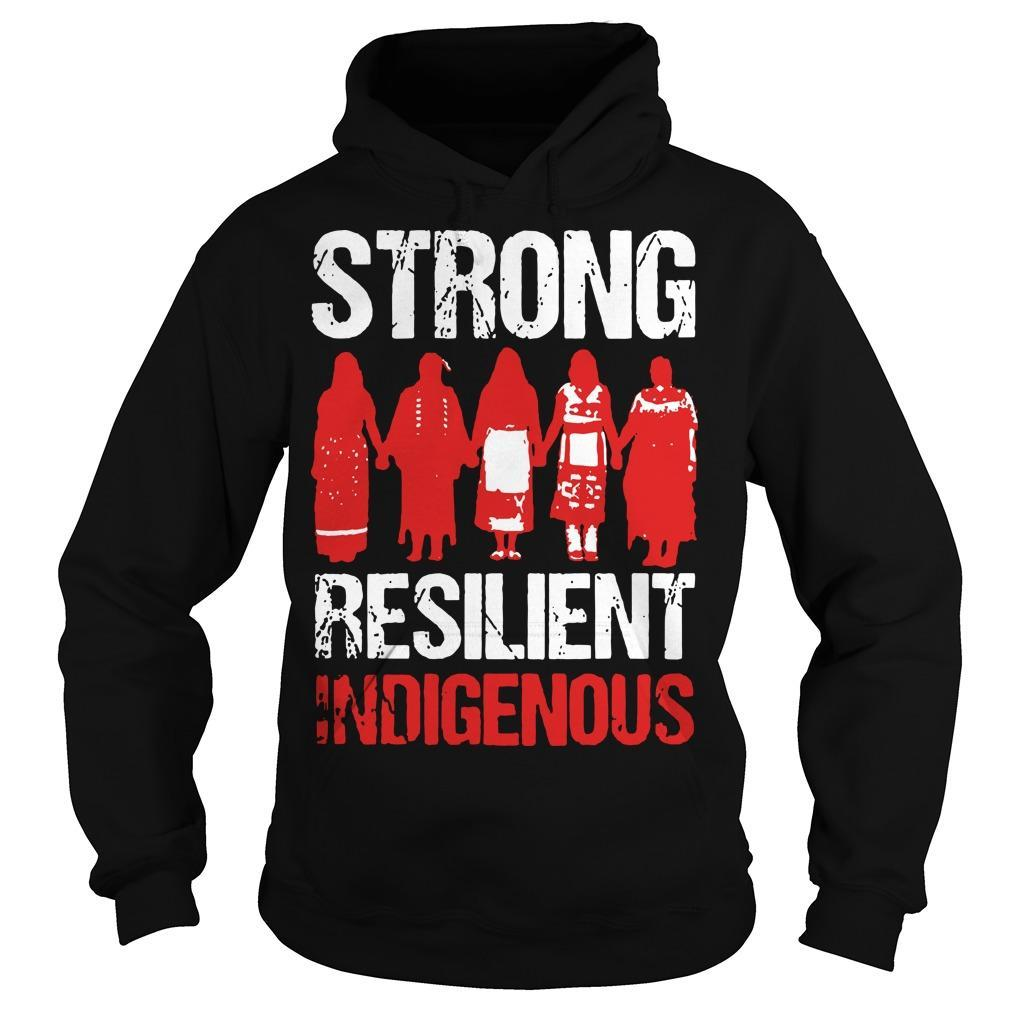 Strong Resilient Indigenous Hoodie