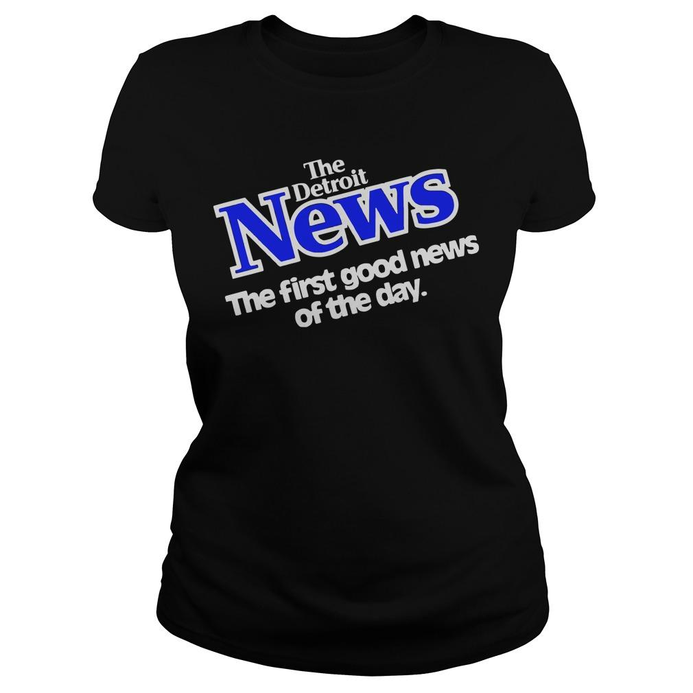 The Detroit News The First Good News Of The Day Hoodie