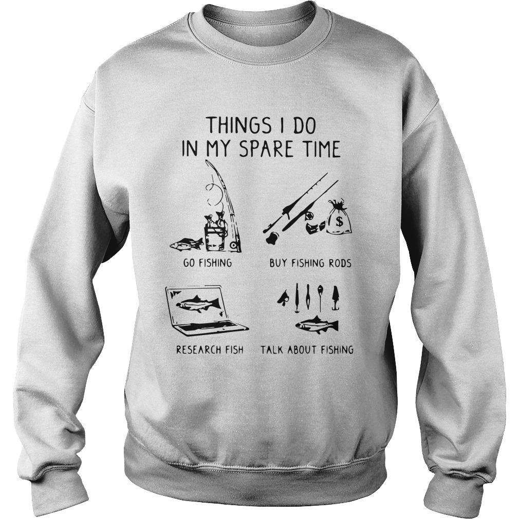 Things I Do In My Spare Time Go Fishing Buy Fishing Rods Research Fish Sweater