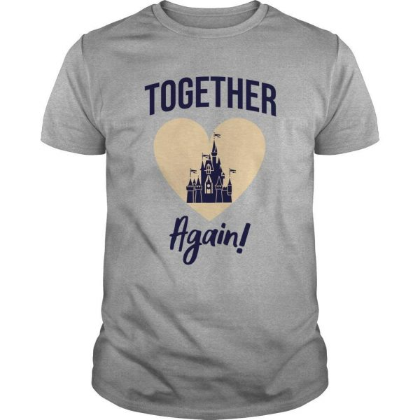Together Again Disney Shirt