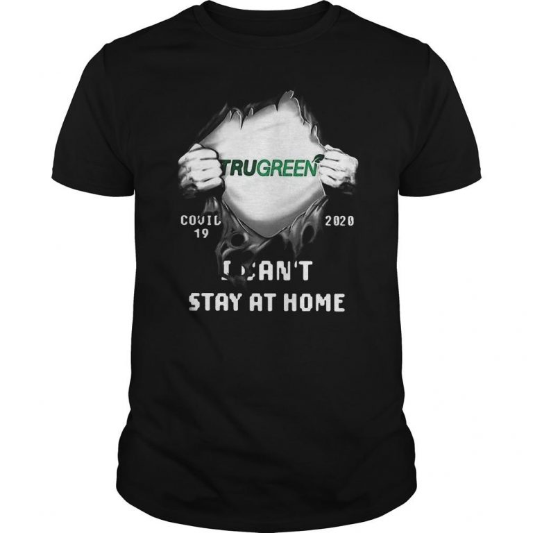 Trugreen Inside Me Covid 19 2020 I Can't Stay At Home Shirt