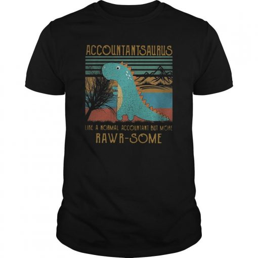 Vintage Baby Dinosaur Accountantsaurus Like A Normal Accountant Shirt
