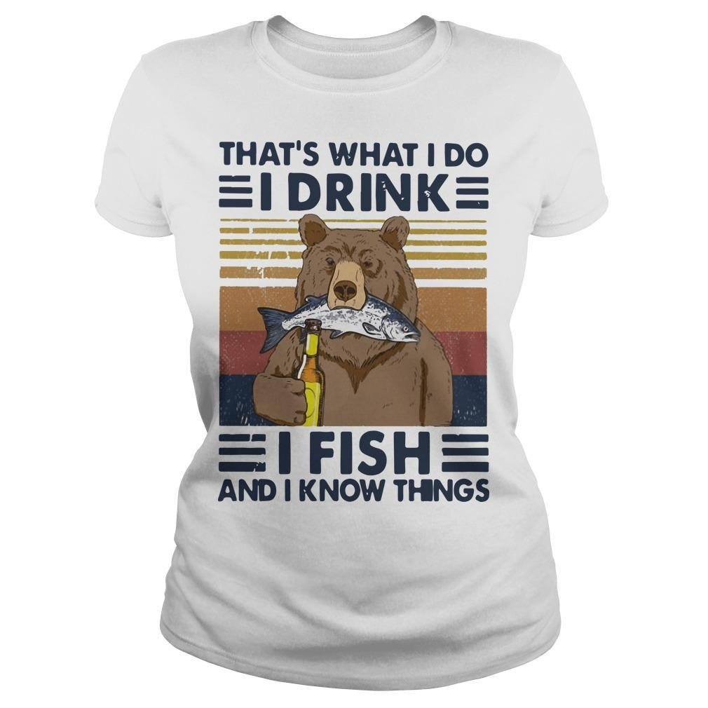 Vintage Bear That's What I Do I Drink I Fish And I Know Things Longsleeve