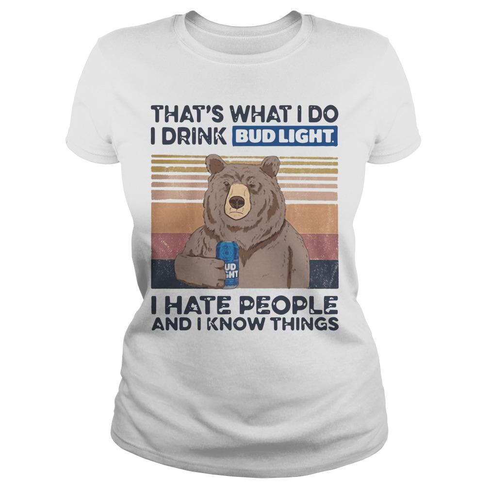 Vintage Bear That's What I Do I Drink Bud Light I Hate People Longsleeve