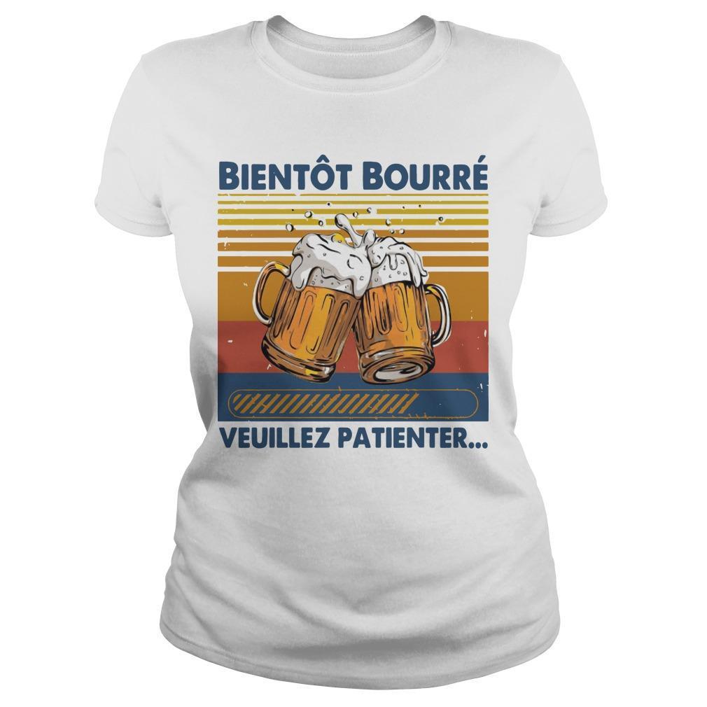 Vintage Bientôt Bourré Veuillez Patienter Longsleeve
