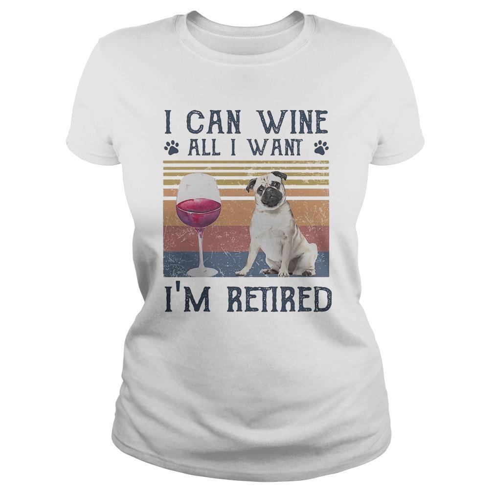 Vintage Bulldog I Can Wine All I Want I'm Retired Longsleeve