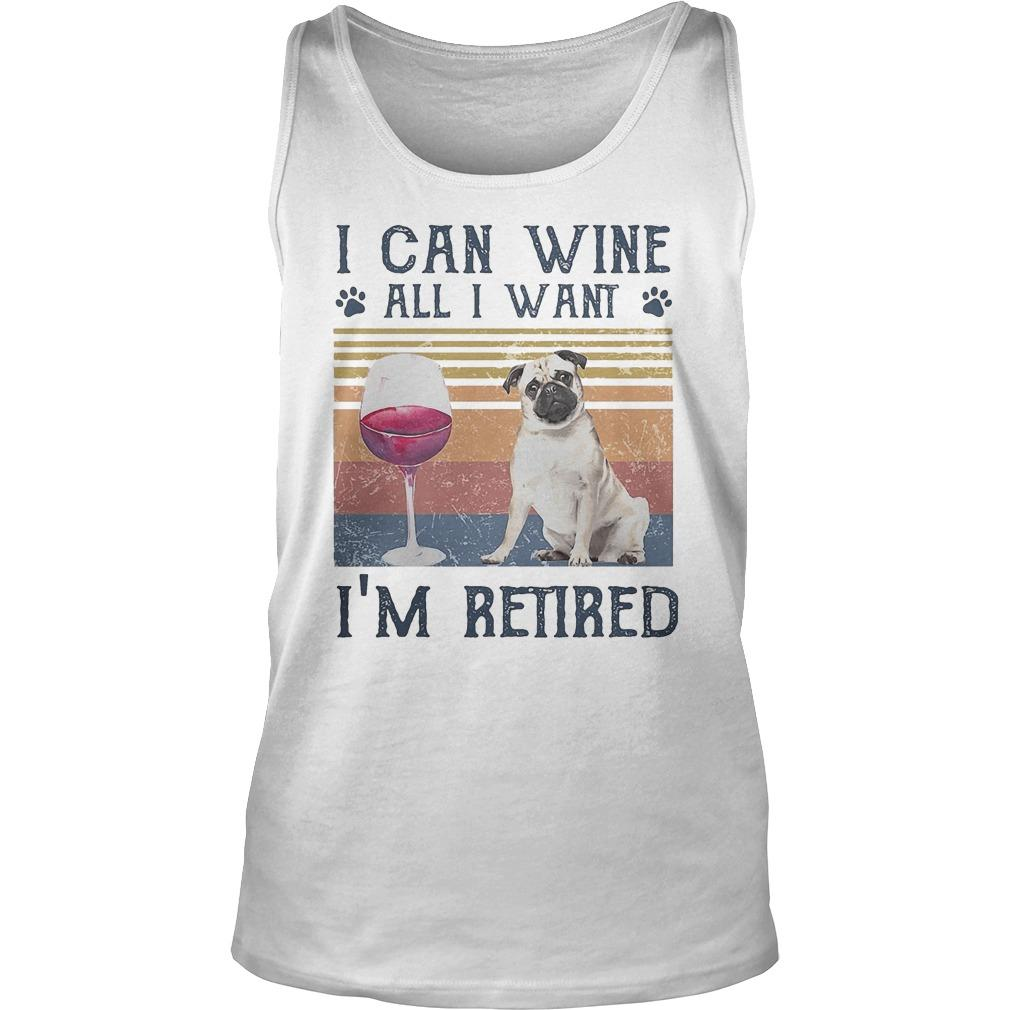 Vintage Bulldog I Can Wine All I Want I'm Retired Tank Top