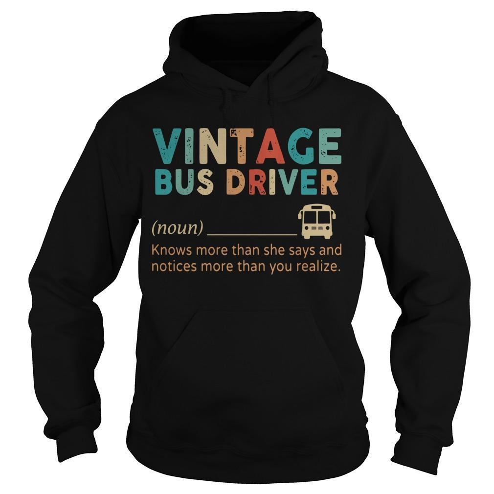 Vintage Bus Driver Knows More Than She Says And Notices Hoodie