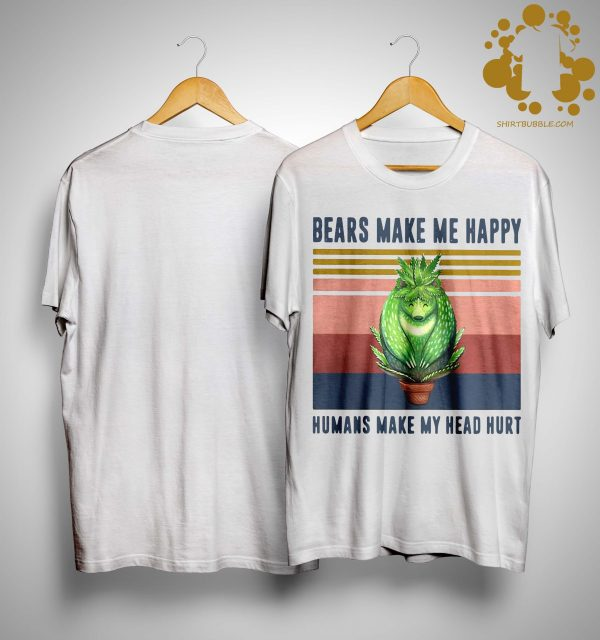 Vintage Cactus Bears Make Me Happy Humans Make My Head Hurt Shirt