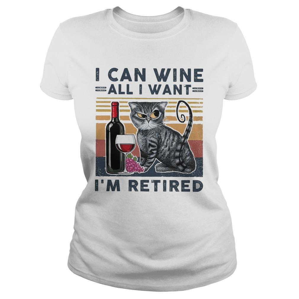 Vintage Cat I Can Wine All I Want I'm Retired Longsleeve