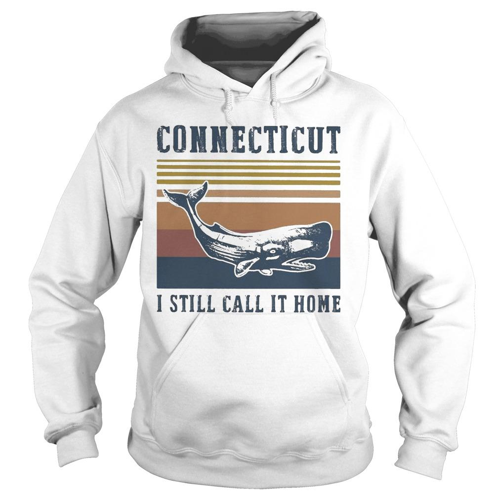 Vintage Connecticut I Still Call It Home Hoodie