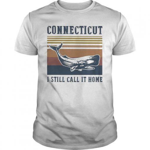 Vintage Connecticut I Still Call It Home Shirt