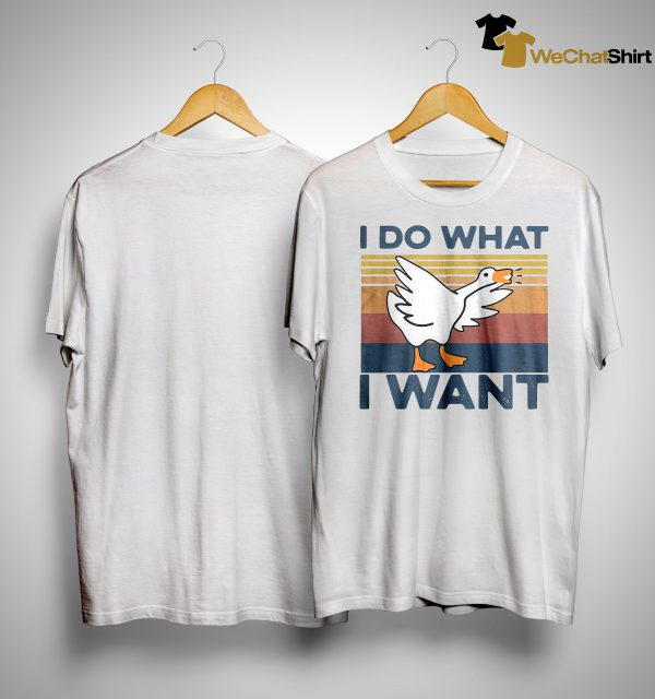 Vintage Duck I Do What I Want Shirt