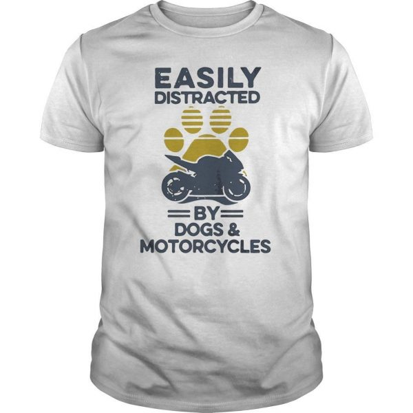 Vintage Easily Distracted By Dogs And Motorcycles Shirt