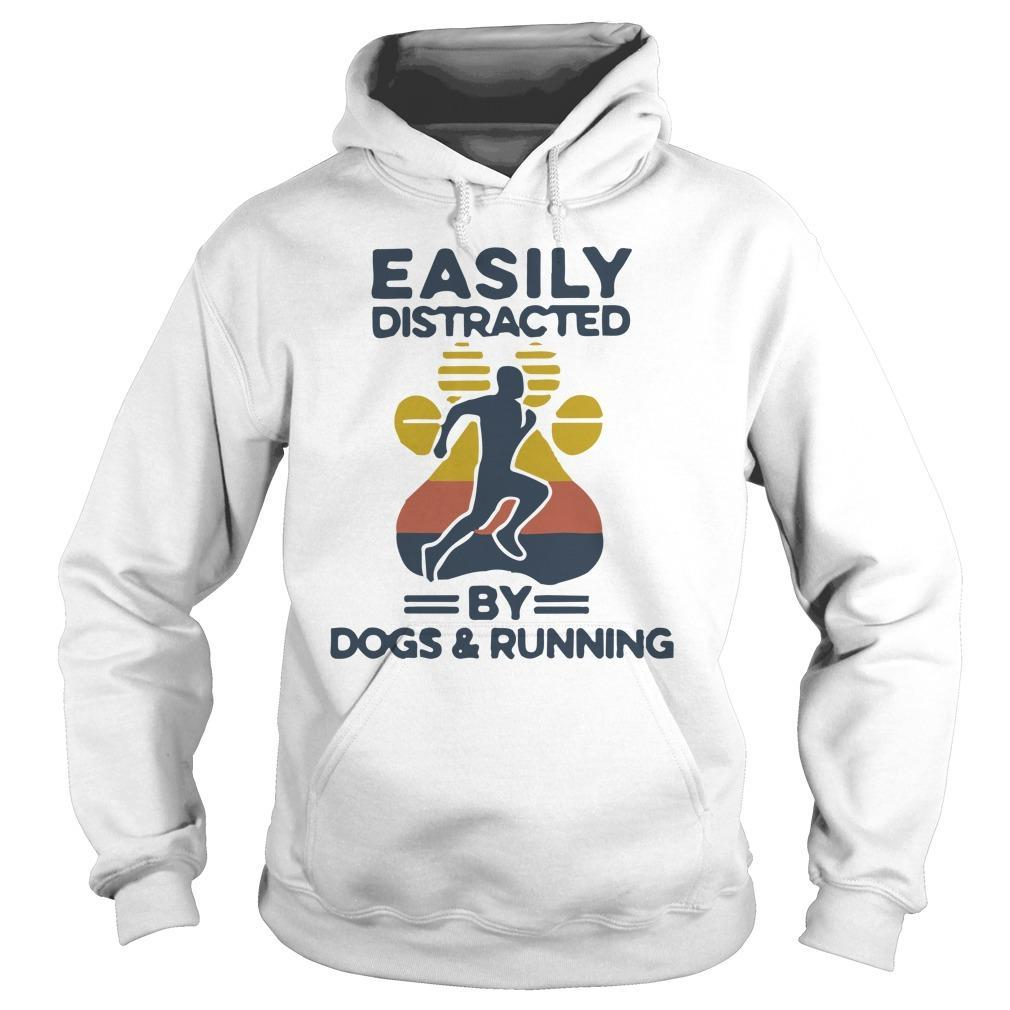 Vintage Easily Distracted By Dogs And Running Hoodie