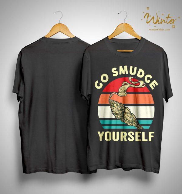 Vintage Go Smudge Yourself Shirt