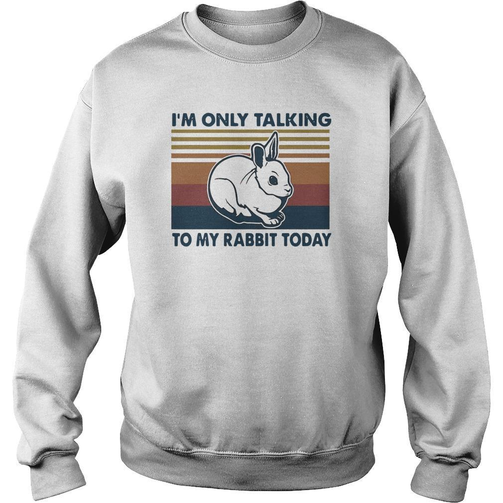 Vintage I'm Only Talking To My Rabbit Today Sweater