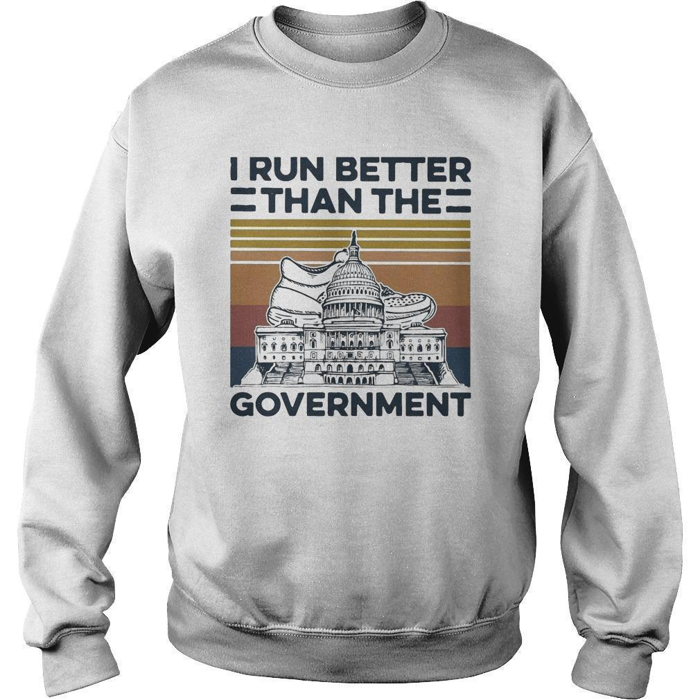 Vintage I Run Better Than The Government Sweater