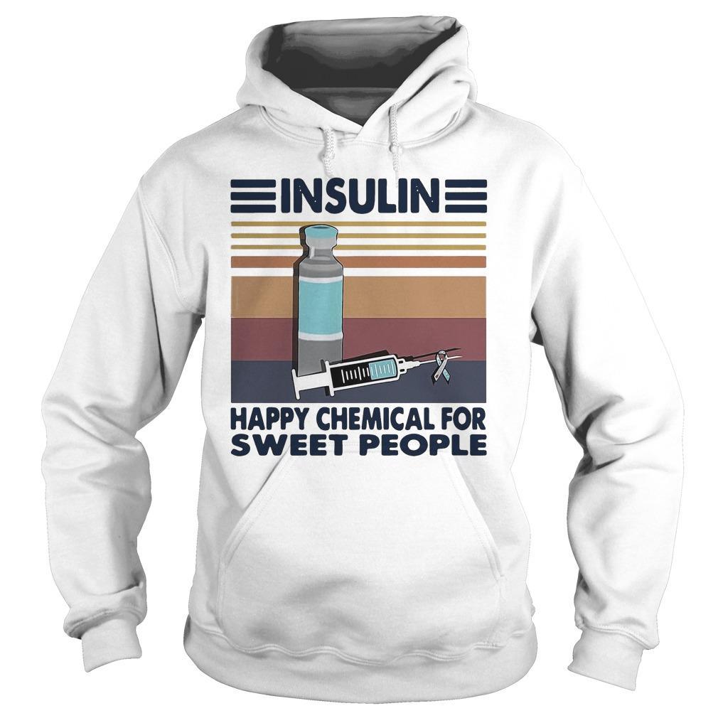 Vintage Insulin Happy Chemical For Sweet People Hoodie