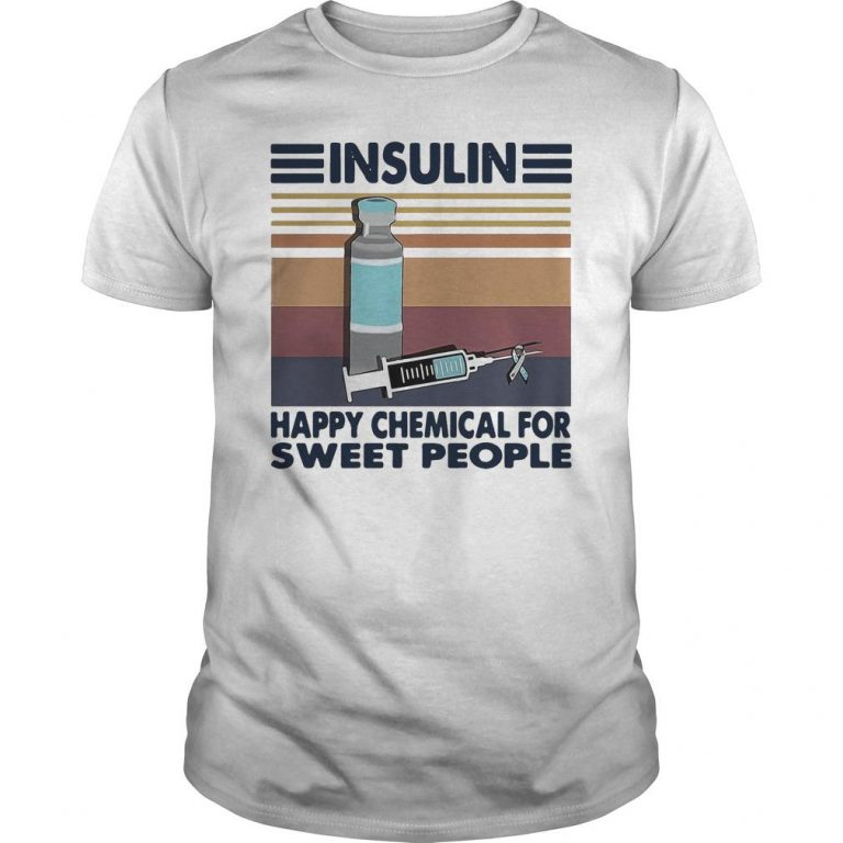 Vintage Insulin Happy Chemical For Sweet People Shirt
