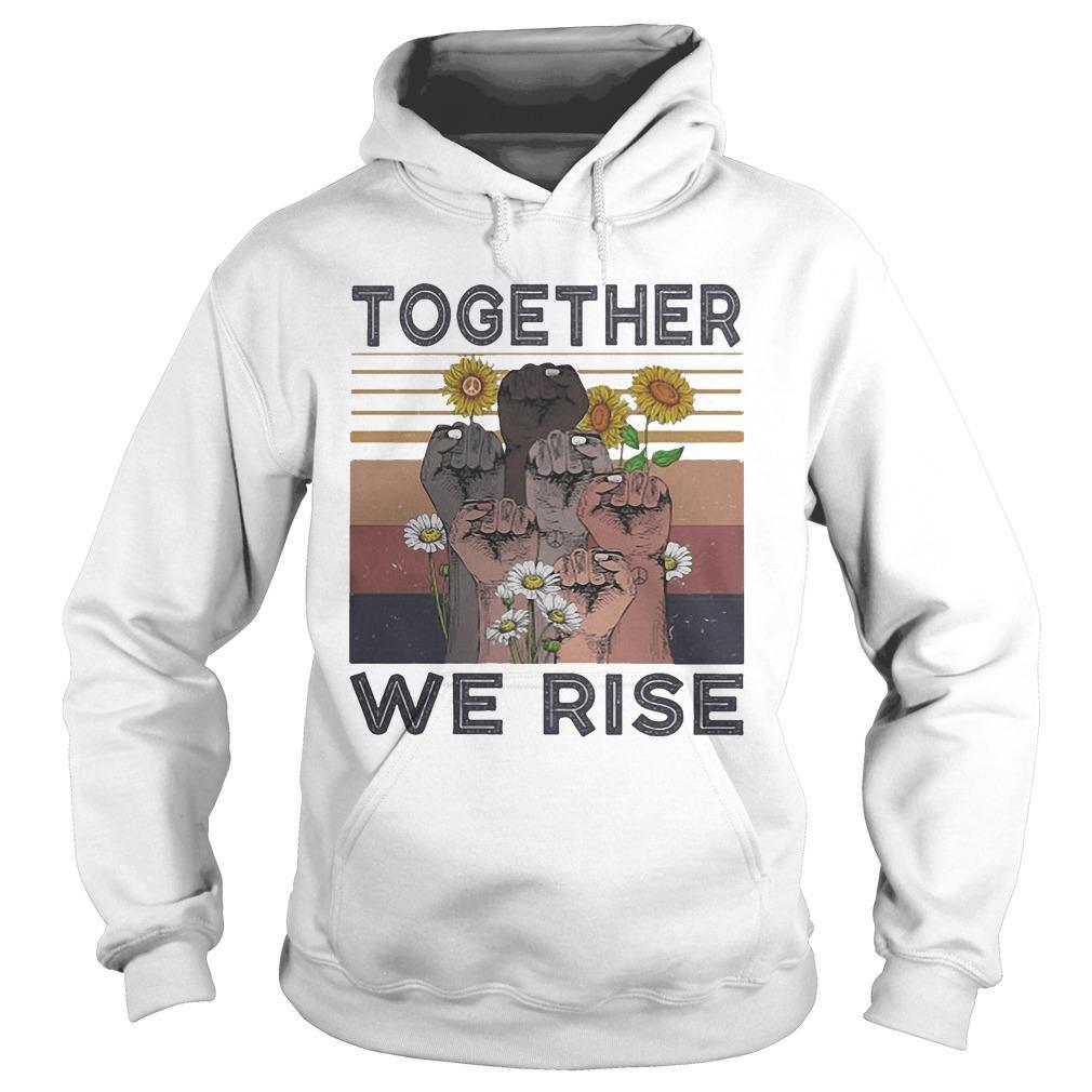 Vintage Juneteenth Day Black Lives Matter Together We Rise Hoodie