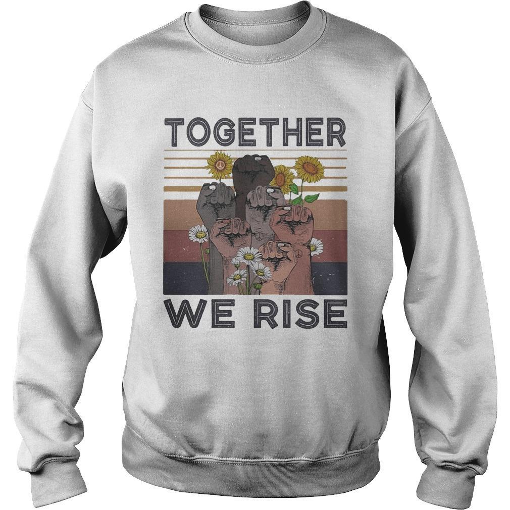 Vintage Juneteenth Day Black Lives Matter Together We Rise Sweater