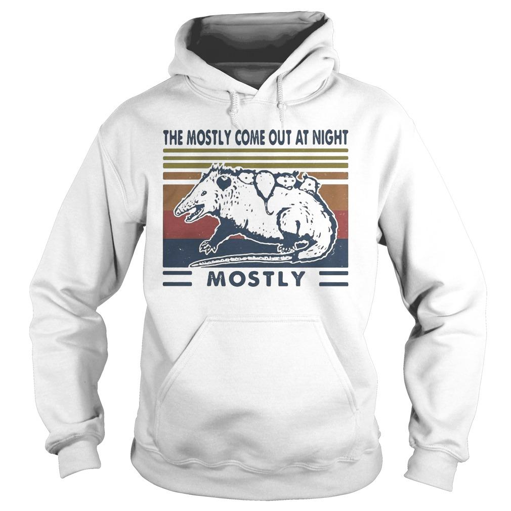 Vintage Mouse The Mostly Come Out At Night Mostly Hoodie